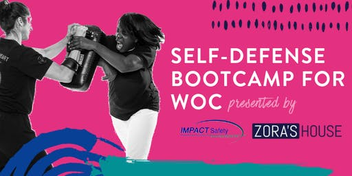 Empowered Safety and Self-Defense Bootcamp for WOC