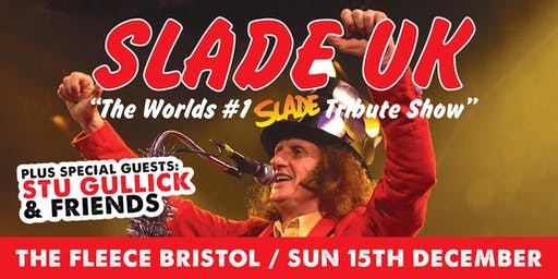 Slade UK + Stu Gullick's Xmas Band