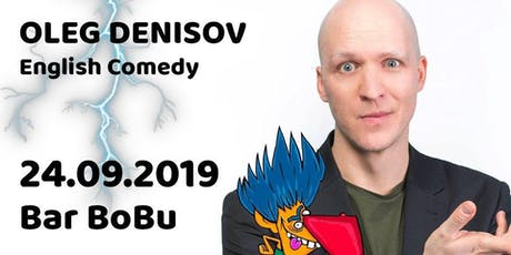 English stand-up: Oleg Denisov LIVE in Berlin Tickets