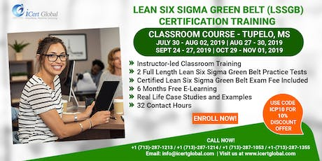 Lean Six Sigma Green Belt(LSSGB) Certification Training Course in Tupelo, MS, USA. tickets
