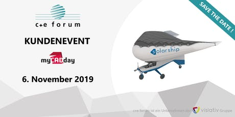 Kundenevent - myCADday 2019 c+e forum Tickets