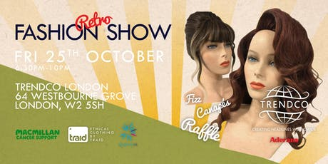 Trendco & Traid's Ethical Retro Fashion Show (For Macmillan and Alopecia UK) tickets