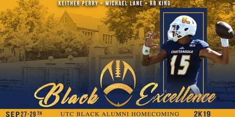 Black Excellence: UTC Homecoming 2K19 tickets