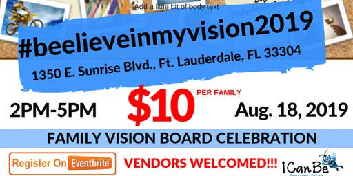BEELIEVE IN MY VISION: 2nd Annual Family Vision Board Celebration