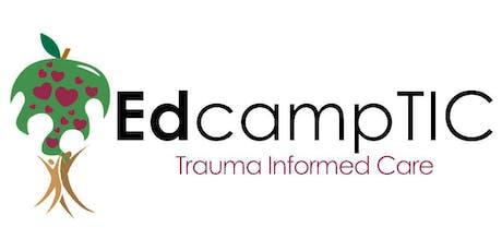 Edcamp Trauma Informed Care (TIC) 2019 tickets