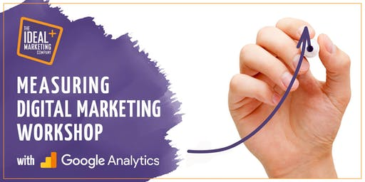 How to Measure Marketing Success for your business with Google Analytics