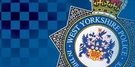 WEST YORKSHIRE POLICE *PCSO* FREE INFORMATION SEMINAR tickets