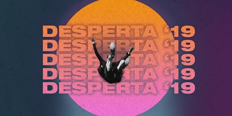 DESPERTA GUARULHOS // 2019 ingressos