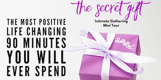 The Secret Gift - Intimate Gathering Mini Tour - London