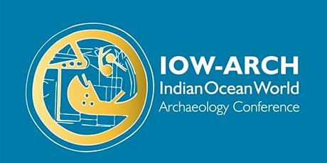 IOW-ARCH Indian Ocean World Archaeology Conference tickets