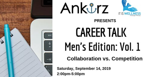 Career Talk: Men's Edition Vol.1