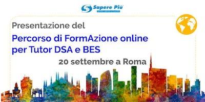 Roma - Presentazione Percorso di FormAzione online per Tutor DSA e BES
