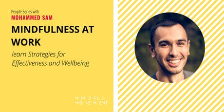 Mindfulness at Work: Learn Strategies for Effectiveness and Wellbeing tickets