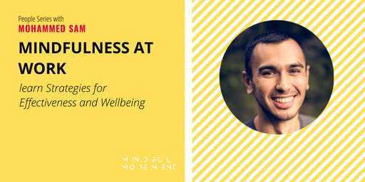 Mindfulness at Work: Learn Strategies for Effectiveness and Wellbeing