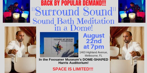 SURROUND SOUND: Sound Bath Meditation in a Dome Auditorium!