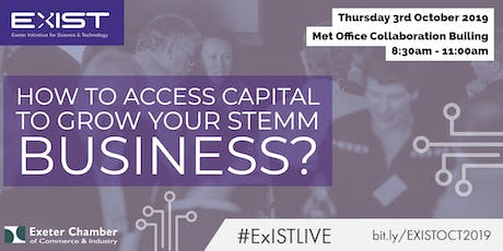 ExIST Quarterly Event - How to access capital to grow your STEMM business? tickets