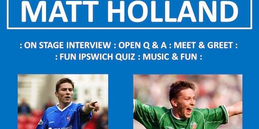 Ipswich Legends Night - MATT HOLLAND