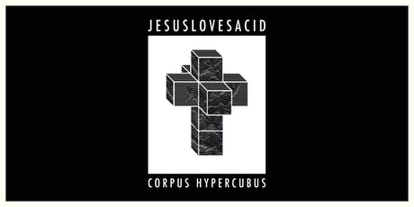 JESUSLOVESACID Album Launch tickets