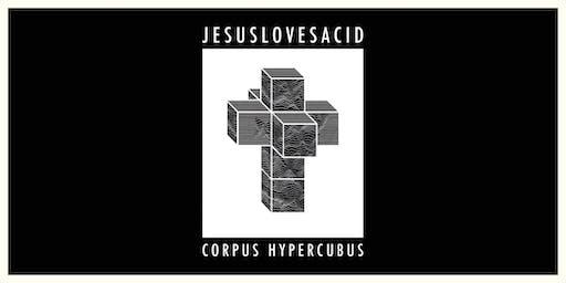 JESUSLOVESACID Album Launch