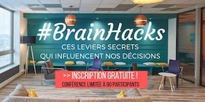 #BrainHacks : Ces Leviers Secrets Qui Influencent Nos...
