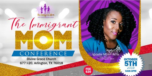 The Immigrant Mom Conference