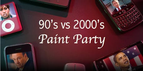 90's vs 2000's Paint Party tickets