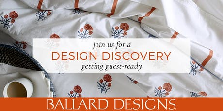 Tyson's Corner Design Discovery - Getting Guest Ready - Making Your Guest Room Your Best  Room tickets