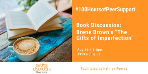 """Book Discussion: """"The Gifts of Imperfection"""""""