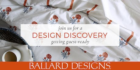 Southpark Design Discovery - Getting Guest Ready - Making Your Guest Room Your Best  Room tickets