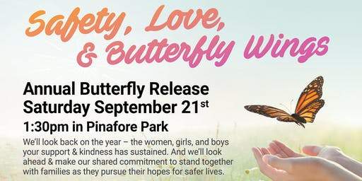 Safety, Love, & Butterfly Wings