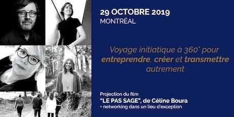 """Networking / Projection - film """"Le Pas Sage"""" • Montréal tickets"""