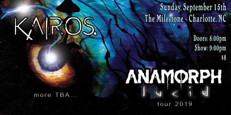 KAIROS., ANAMORPH, CURIOSITY KILLS & PRIMORDIAL TIDES at The Milestone Club tickets