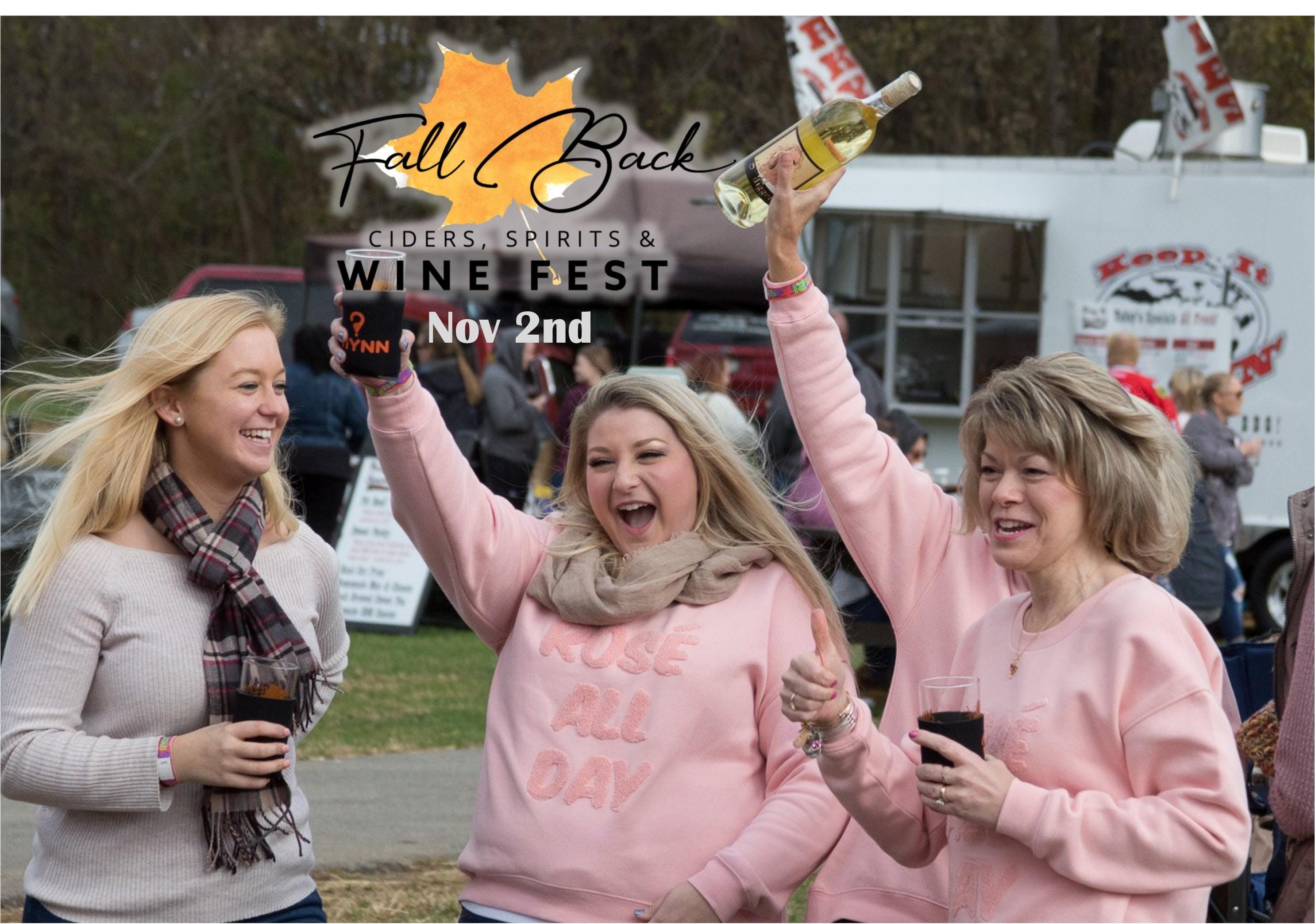 Fall Back Ciders, Spirits & Wine Fest 2019