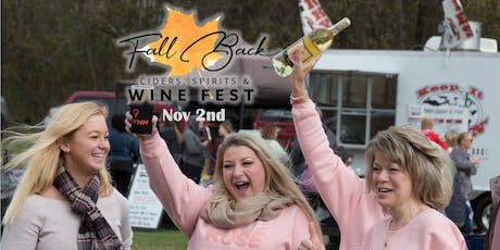 Fall Back Ciders, Spirits & Wine Fest 2019 tickets
