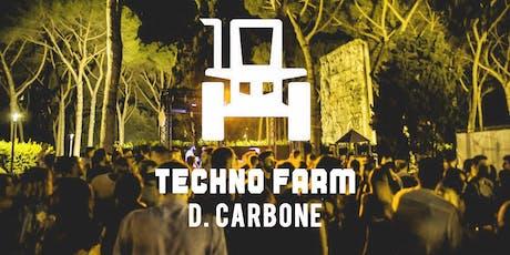 23.08 | Techno Farm - D. Carbone biglietti