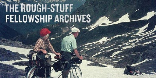 The Rough-Stuff Fellowship Archive with Max Leonard