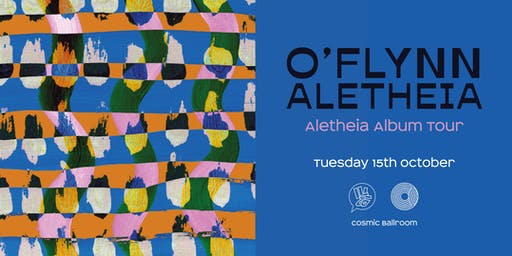 Ill Behaviour presents O'Flynn - Aletheia Album Tour