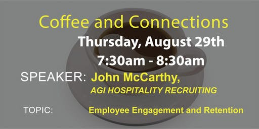 2019 August Coffee and Connections