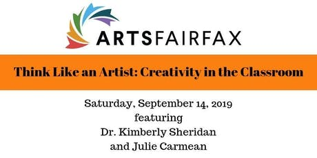"""Think Like an Artist: Creativity in the Classroom"" Arts Education Panel tickets"