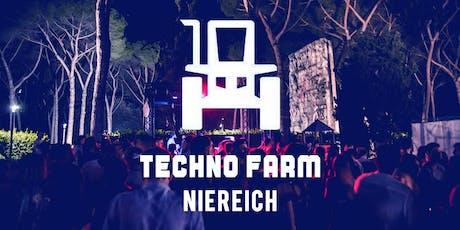 30.08 | Techno Farm -  Niereich biglietti