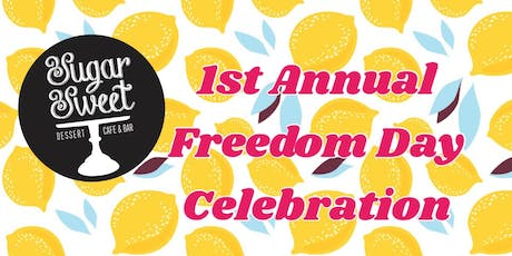 Sugar Sweet's 1st Annual Freedom Day Celebration tickets