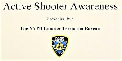 Active Shooter Awareness Presented by the NYPD Cou