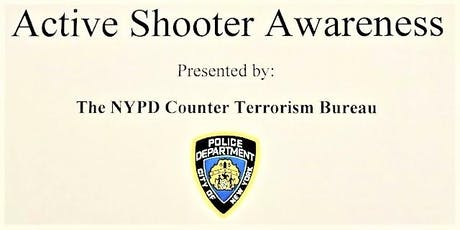 Active Shooter Awareness Presented by the NYPD Counterterrorism Bureau tickets