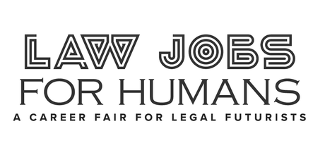 Law Jobs For Humans NYC - A Career Fair For Futurists tickets