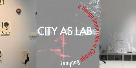 City as Lab: a Design Immersion in Chicago Bauhaus  tickets