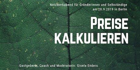 """Netzwerkabend für Selbständige:  """"Preise kalkulieren"""" Tickets"""