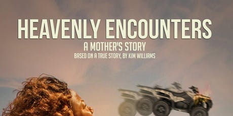 """HEAVENLY ENCOUNTERS: A Mother's Story  """" Riveting Drama Play"""" tickets"""