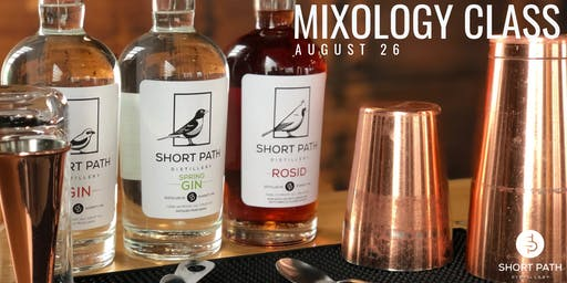Mixology Class with Short Path Distillery