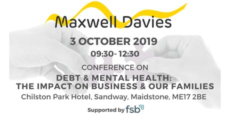 Debt and Mental Health: The impact on business and our families tickets