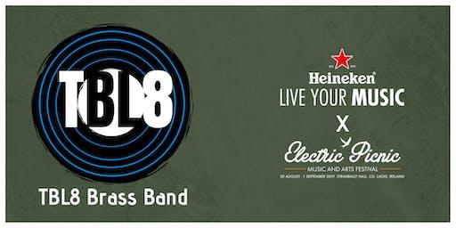 TBL8 Brass @ Electric Picnic 2019